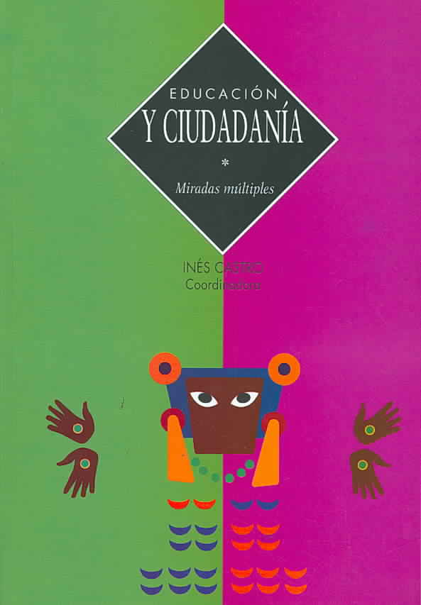 Educacion y ciudadania/ Education and Citizenship By Castro, Ines (DRT)